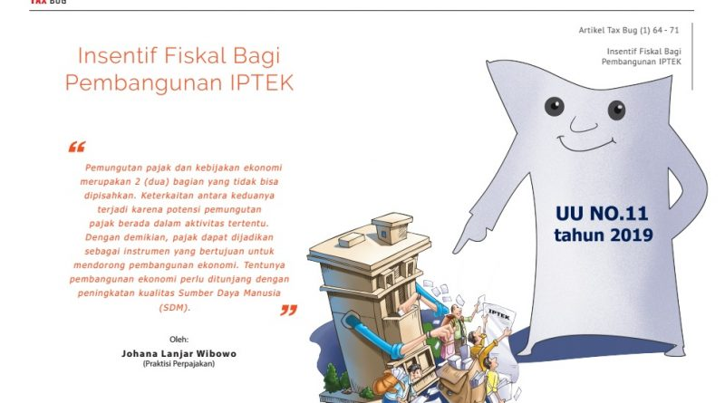 Insentif Fiskal bagi Pembangunan IPTEK